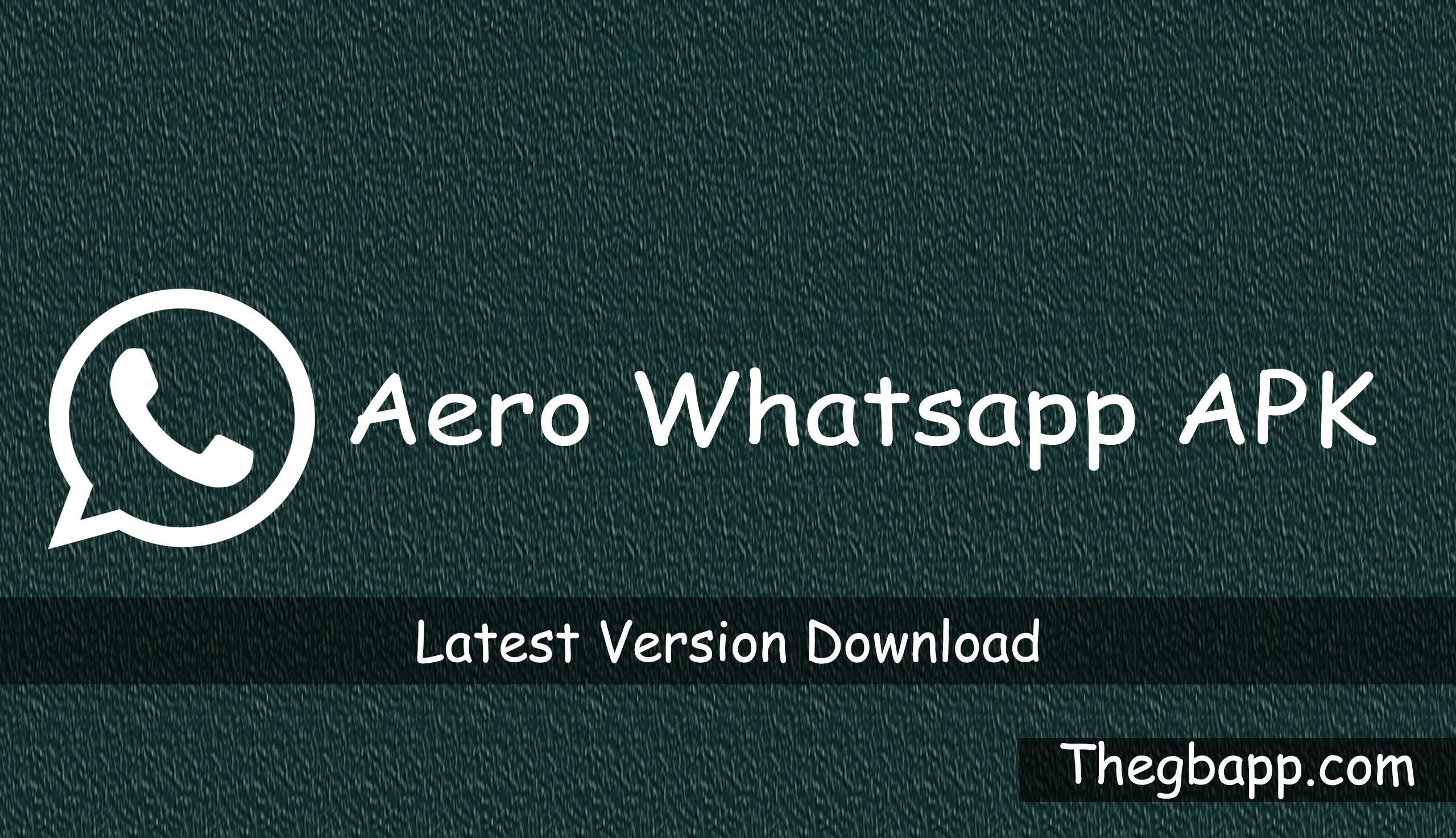 Aero Whatsapp APK