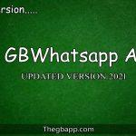 GBWhatsapp apk (Updated) Download Latest Verision 2021