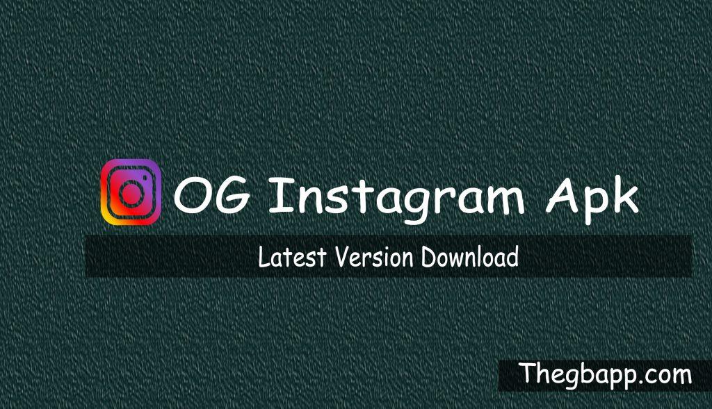 Download OG Instagram Apk