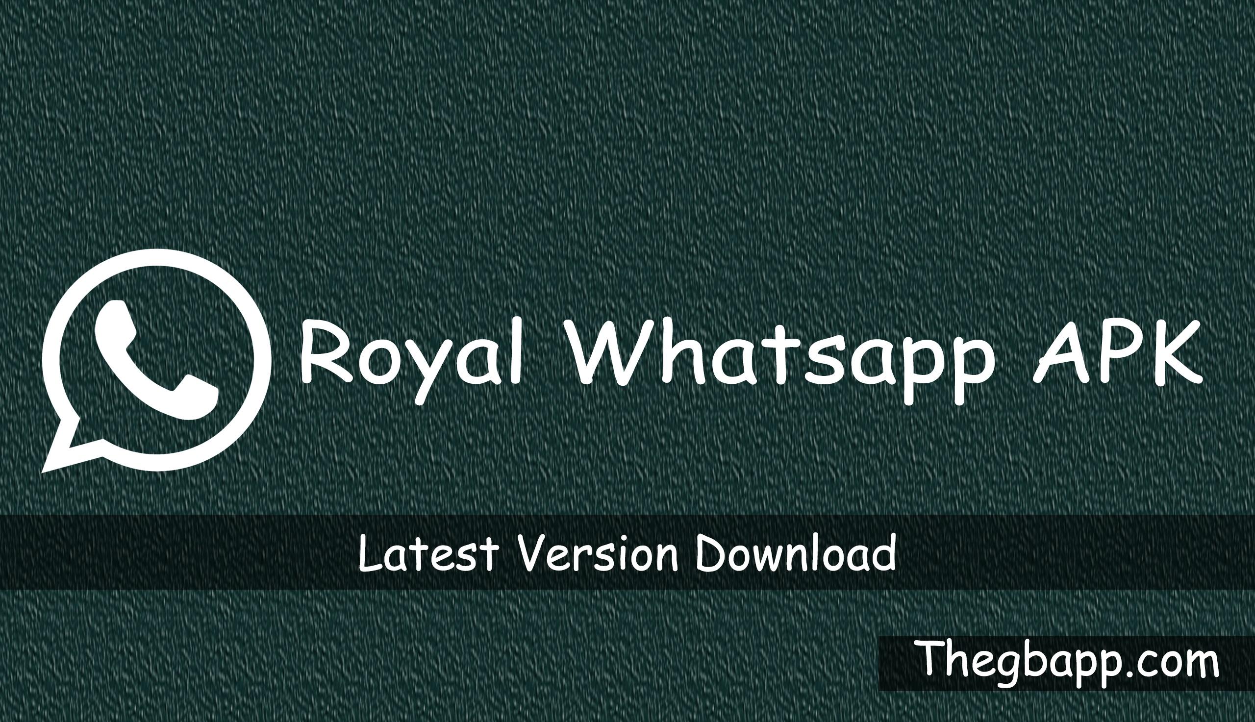 Royal Whatsapp APK