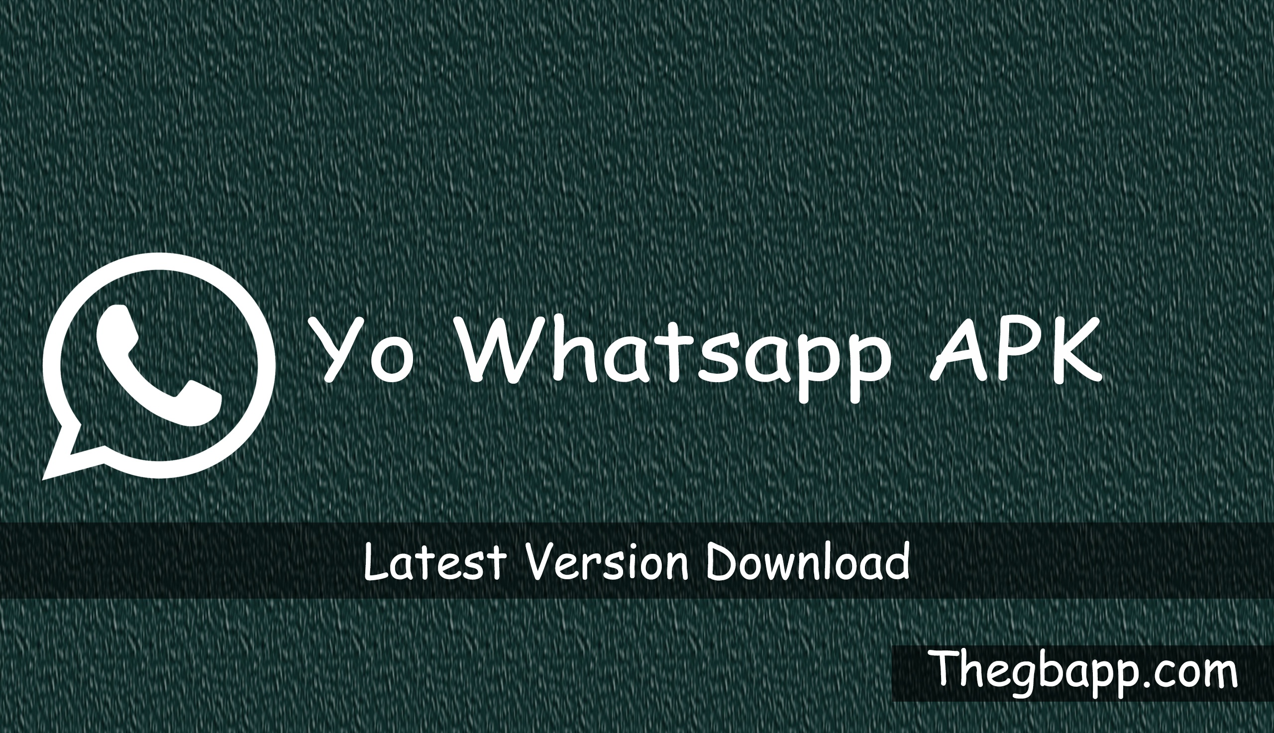 Yo WhatappsLatest Version Download