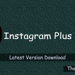Instagram Plus Apk 2020 Latest Version Download - TheGbApp