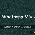WhatsApp Mix 8.45 Apk Latest Version Download - Thegbapp