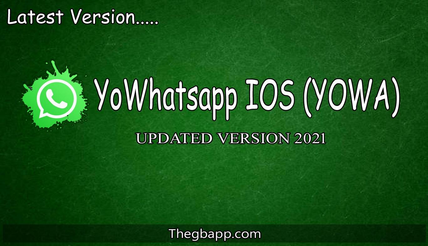 YoWhatsapp IOS (YOWA)